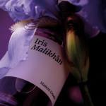 Review: Iris Malikhân, The Latest by Maison Crivelli